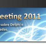 Delphi Meeting 2011 – Evento gratuito para desenvolvedores