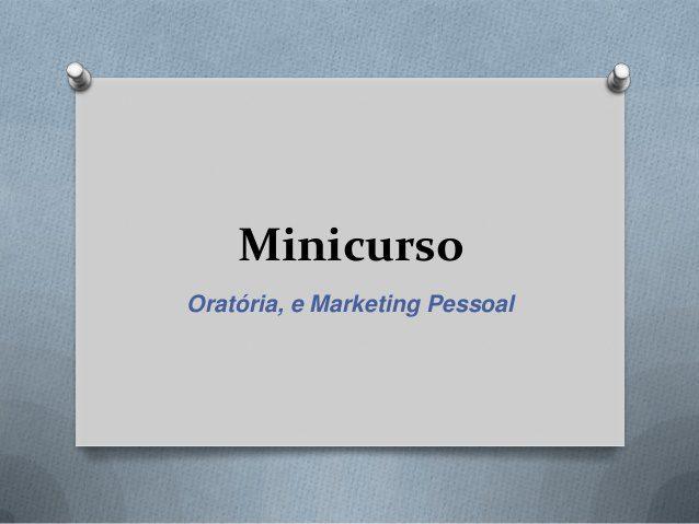 mini curso de estetica marketing pessoal e oratoria