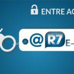 R7 Email: Como Entrar e fazer Login no www.r7.com