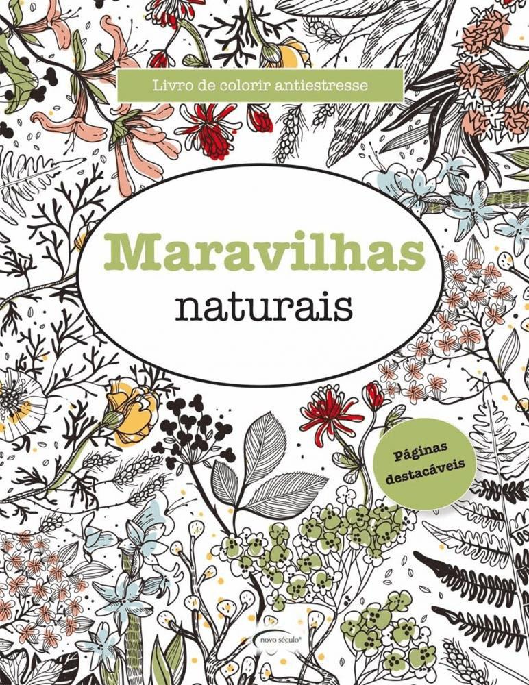 Maravilhas Naturais - Livro de Colorir Antiestresse para Adulto