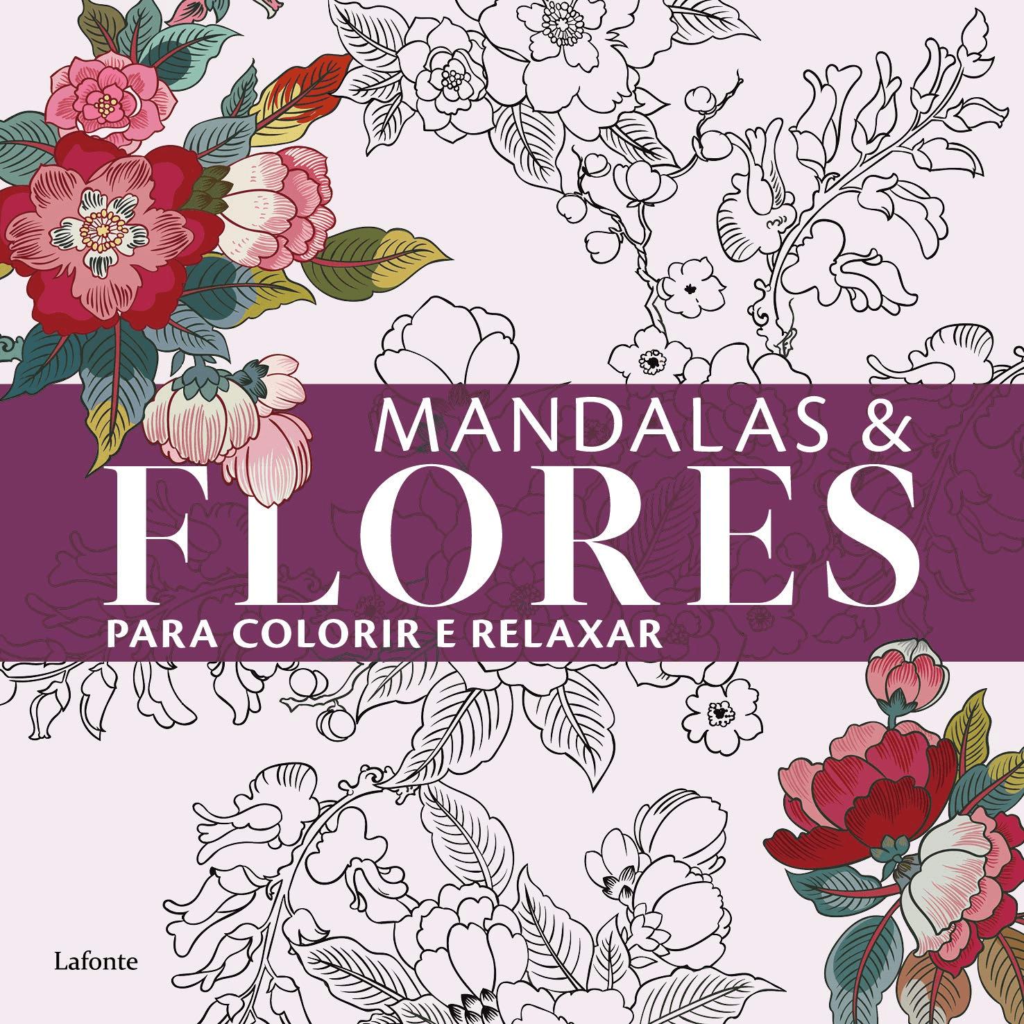 LIvro Mandalas &Flores para Colorir e Relaxar